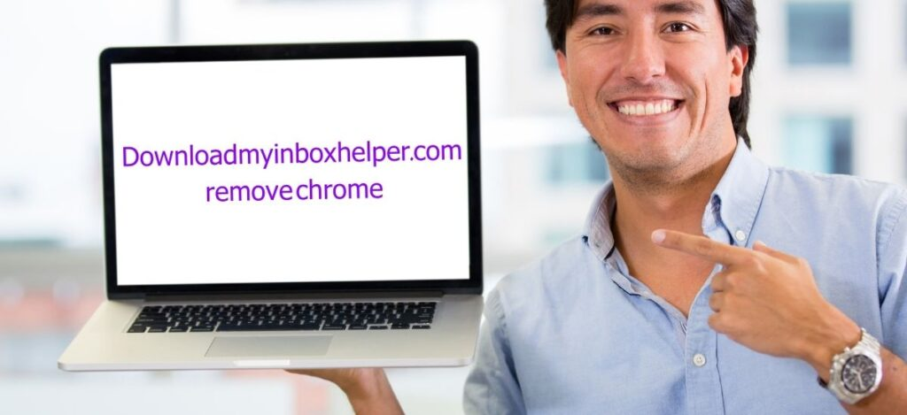 Downloadmyinboxhelper Remove